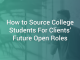 How to Source College Students for Clients' Future Open Roles