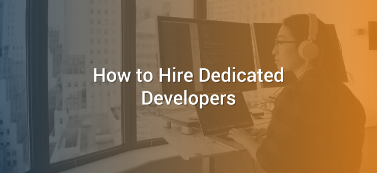 How to Hire Dedicated Developers