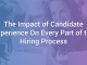 The Impact of the Candidate Experience on Every Part of the Hiring Process