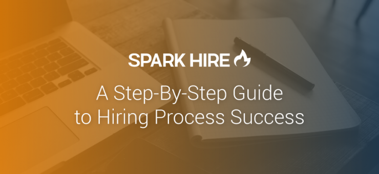 A Step-By-Step Guide to Hiring Process Success