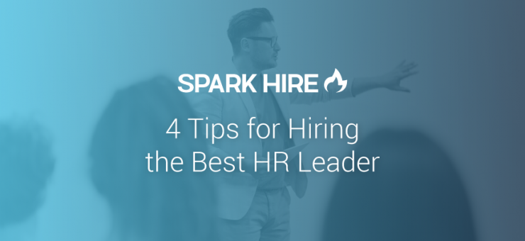 4 Tips for Hiring the Best HR Leader