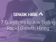 7 Questions to Ask During Rapid Growth Hiring
