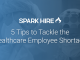 5 Tips to Tackle the Healthcare Employee Shortage