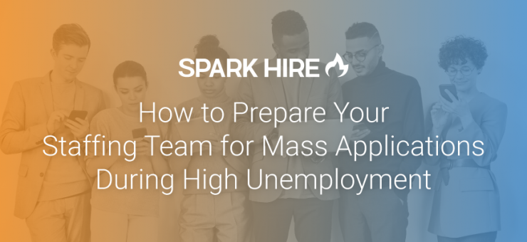 How to Prepare Your Staffing Team for Mass Applications During High Unemployment