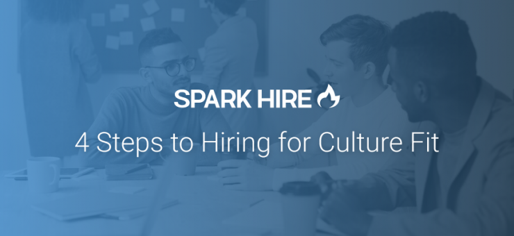 4 Steps to Hiring for Culture Fit