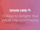 10 Ways to Simplify Your Virtual Interview Process