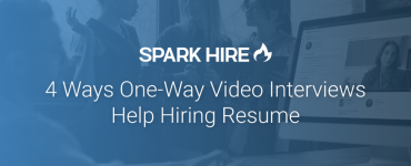4 Ways One-Way Video Interviews Help Hiring Resume