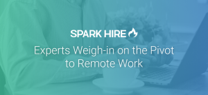 Experts Weigh-in on the Pivot to Remote Work