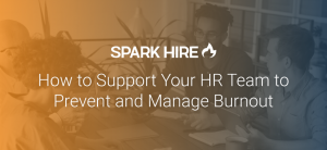How to Support your HR Team to Prevent and Manage Burnout