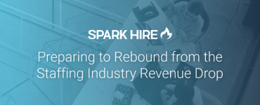 Preparing to Rebound from the Staffing Industry Revenue Drop