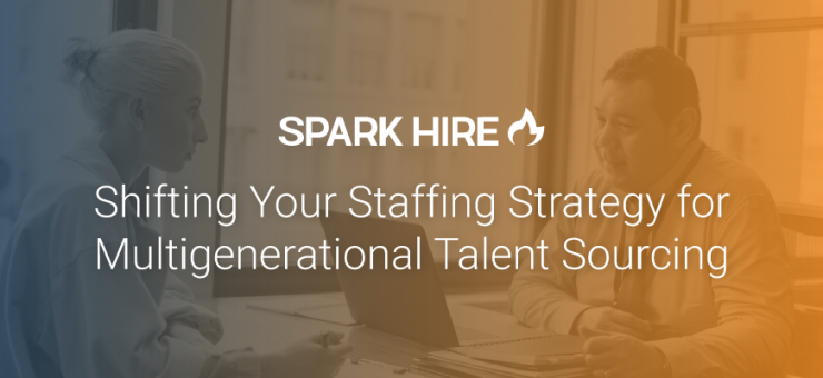 Shifting Your Staffing Strategy for Multigenerational Talent Sourcing